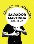 CENTRO DAS ATENÇÕES - SALVADOR MARTINHA