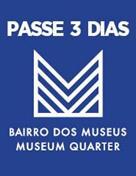 PASSE 3 DIAS – BAIRRO DOS MUSEUS