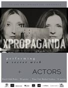 PROPAGANDA + ACTORS in Porto CANCELADO
