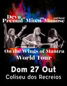 DEVA PREMAL E MITEN | COM MANOSE E BANDA | WORLD TOUR 2019
