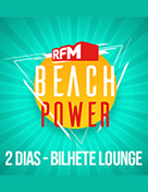 RFM Beach Power - Passe Geral Lounge