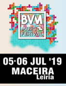 BVM MUSIC FESTIVAL´19 - PASS GERAL (2 DIAS) 5 & 6 JULHO - 14€