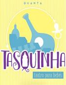 TASQUINHA - Teatro para bebés | Um passeio por Alfama