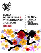 MISTY FEST - Maria de Medeiros & The Legendary Tigerman