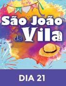 São João da Vila 2019 - Dia 21