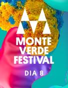 Monte Verde Festival 2019 - Dia 8