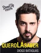 Quero Lá Saber - Stand Up Comedy
