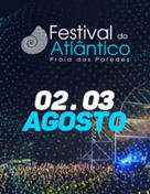Festival do Atlântico 2019   Bilhete Diário 2 e 3 de Agosto