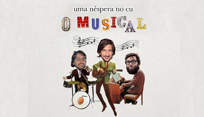 Uma Nêspera no Cu – O Musical