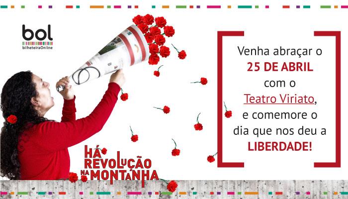 Venha abraçar o 25 de abril com o Teatro Viriato