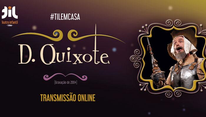 D.QUIXOTE Online, para ver até 5 de abril
