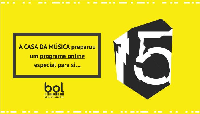 A Casa da Música preparou um programa online especial para si…