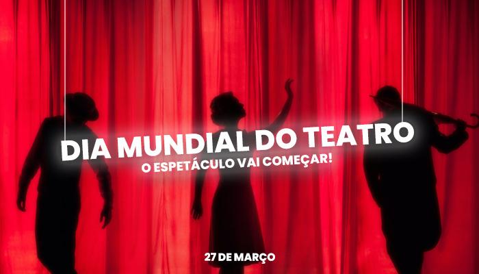 Dia Mundial do Teatro