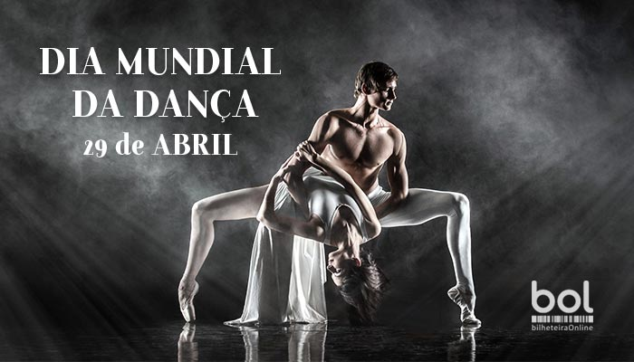 Feliz Dia Mundial da Dança!