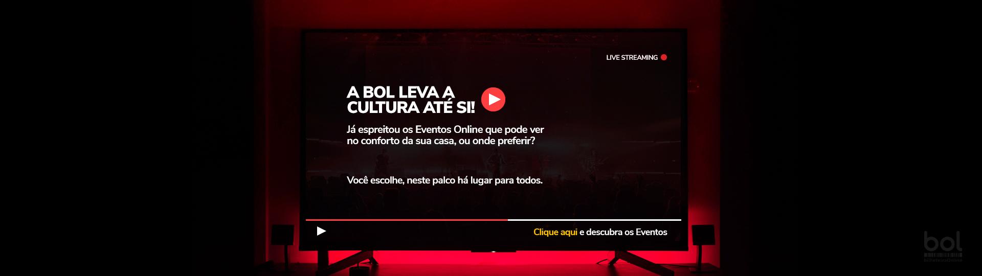Anúncio BOL- Eventos Streaming