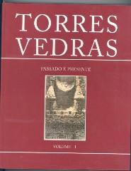 Torres Vedras Passado e Presente Vol.1