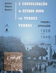 H18 - A consolidação do Estado Novo Torres Vedras
