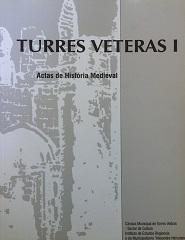 Turres Veteras I - Actas de História Medieval