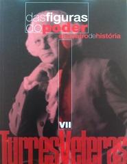Turres Veteras VII - História das Figuras do Poder