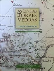 Turres Veteras XII - As Linhas de Torres Vedras