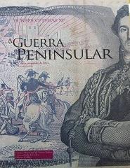 Turres Veteras XI- A Guerra Peninsular