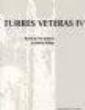 Turres Veteras II - Actas da História Moderna
