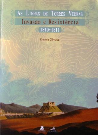 H16 - As Linhas de T.Vedras,Invasão e Resistência