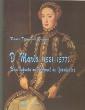 H17 D.Maria (1521-1577) Infanta Portugal de500s